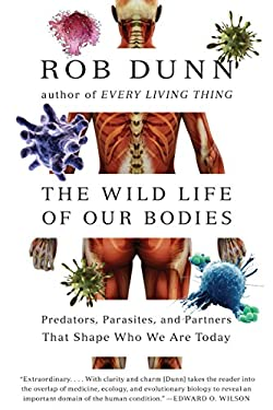 Wild Life of Our Bodies