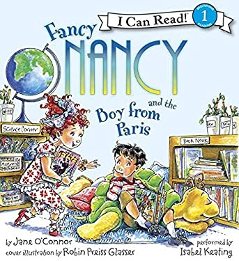 Fancy Nancy and the Boy from Paris Book and CD: Fancy Nancy and the Boy from Paris Book and CD 9780061840555