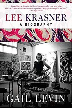 Lee Krasner: A Biography 9780061845277