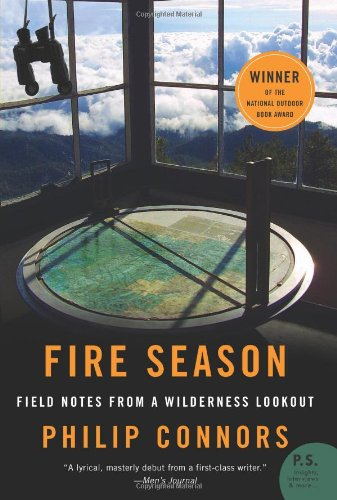Fire Season: Field Notes from a Wilderness Lookout 9780061859373