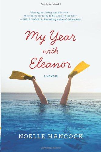 My Year with Eleanor: A Memoir 9780061875014