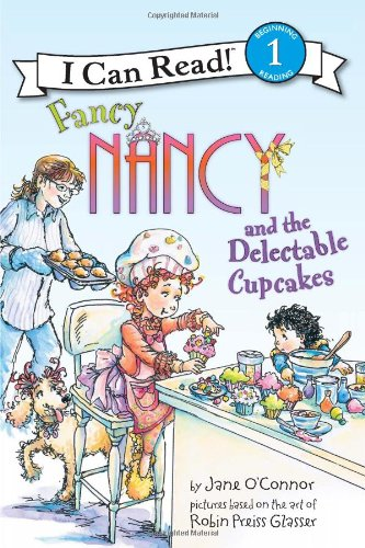 Fancy Nancy and the Delectable Cupcakes 9780061882685