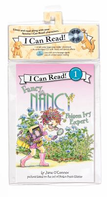 Fancy Nancy: Poison Ivy Expert [With Paperback Book]