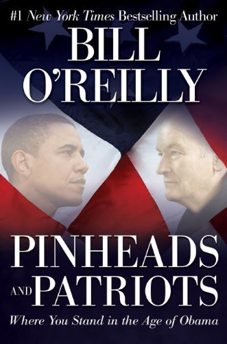 Pinheads and Patriots: Where You Stand in the Age of Obama 9780061950711
