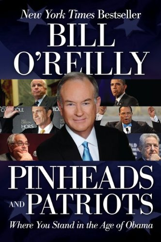Pinheads and Patriots: Where You Stand in the Age of Obama 9780061950735