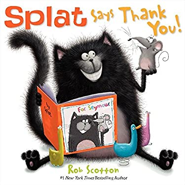 Splat Says Thank You! (Splat the Cat)