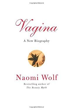 Vagina: A New Biography 9780061989162