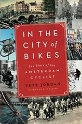 In the City of Bikes: The Story of the Amsterdam Cyclist 20371703