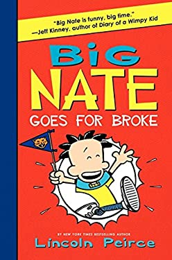 Big Nate Goes for Broke 9780061996610
