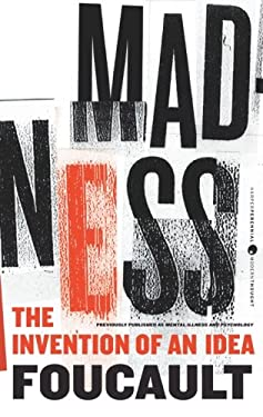 Madness: The Invention of an Idea 9780062007186