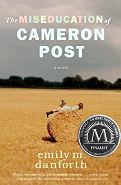 The Miseducation of Cameron Post 9780062020567
