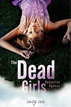 The Dead Girls Detective Agency 9780062020642