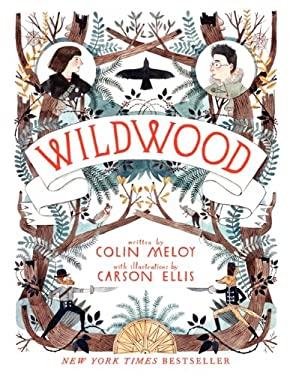 Wildwood: The Wildwood Chronicles, Book I 9780062024701