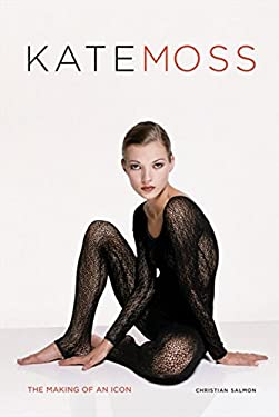 Kate Moss: The Making of an Icon 9780062026859