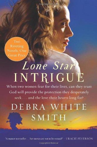 Lone Star Intrigue: Texas Heat/Texas Pursuit - Smith, Debra White