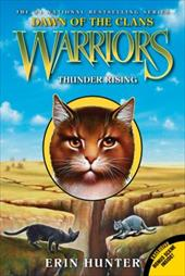 Warriors: Dawn of the Clans #2: Thunder Rising 22427037