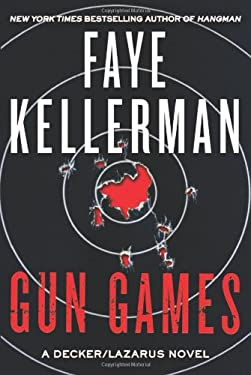 Gun Games: A Decker/Lazarus Novel 9780062064325