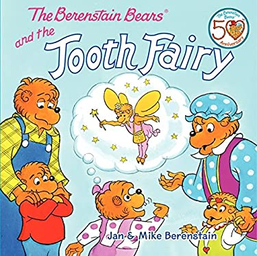 The Berenstain Bears and the Tooth Fairy 9780062075499