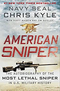 American Sniper: The Autobiography of the Most Lethal Sniper in U.S. Military History 9780062082350