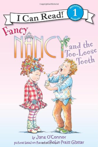Fancy Nancy and the Too-Loose Tooth 9780062083029