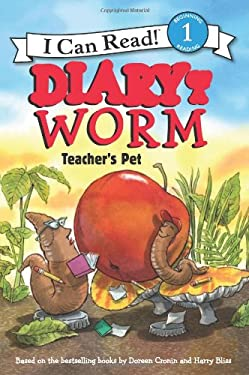 Diary of a Worm: Teacher's Pet (I Can Read Book 1)