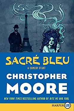 Sacre Bleu: A Comedy d'Art 9780062088611