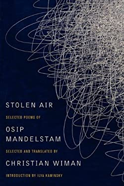Stolen Air: Selected Poems of Osip Mandelstam 9780062099426