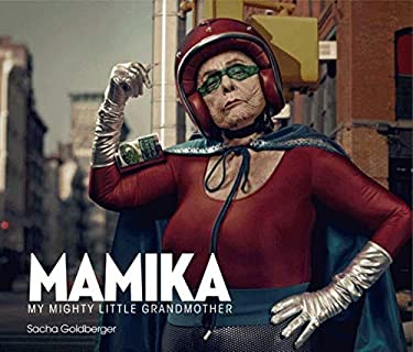 Mamika: My Mighty Little Grandmother 9780062107886