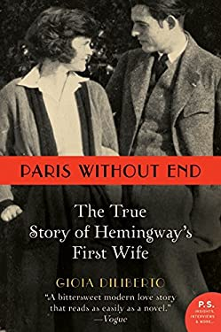 Paris Without End: The True Story of Hemingway's First Wife 9780062108821