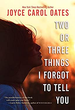 Two or Three Things I Forgot to Tell You 9780062110473