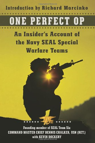 One Perfect Op: An Insider's Account of the Navy SEAL Special Warfare Teams 9780062114730
