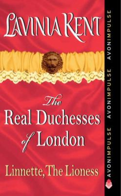 Linnette, the Lioness: The Real Duchesses of London 9780062115706
