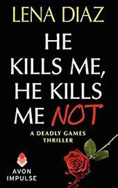 He Kills Me, He Kills Me Not 15259568