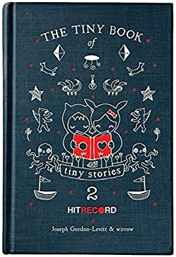 Tiny Book of Tiny Stories: Volume 2, the 9780062121639
