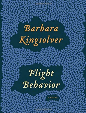 Flight Behavior: A Novel 9780062124265