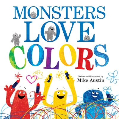 Monsters Love Colors 9780062125941