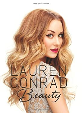 Lauren Conrad Beauty 9780062128454