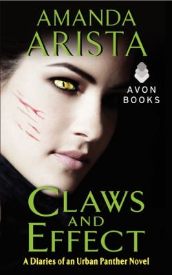 Claws and Effect: Diaries of an Urban Panther 9780062133342