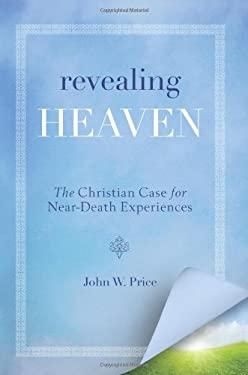 Revealing Heaven 9780062197719