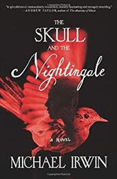The Skull and the Nightingale: A Novel