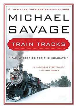 Train Tracks: Holiday Stories 9780062210845