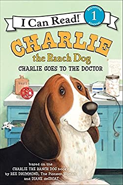 Charlie the Ranch Dog: Charlie Goes to the Doctor (I Can Read Level 1)