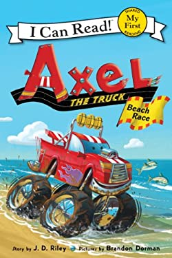 Axel the Truck: Beach Race (My First I Can Read) 9780062222305
