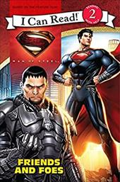 Man of Steel: Friends and Foes (I Can Read Book 2) 20954637