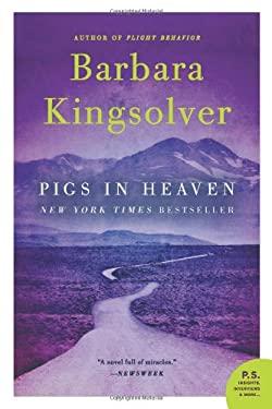Pigs in Heaven: A Novel (P.S.)