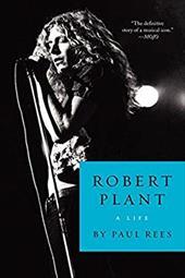 Robert Plant: A Life 22391598
