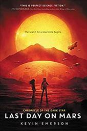 Last Day on Mars (Chronicle of the Dark Star) 23927667