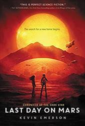 Last Day on Mars (Chronicle of the Dark Star) 26298567