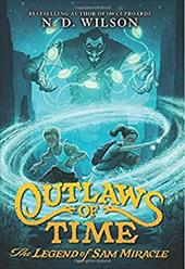 Outlaws of Time: The Legend of Sam Miracle 23474558