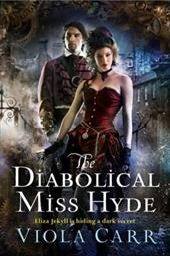 The Diabolical Miss Hyde: An Electric Empire Novel 22566517
